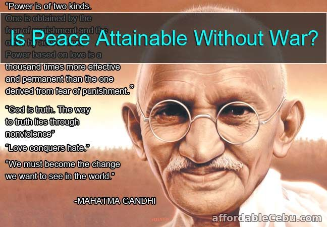 Is Peace Attainable Without War?