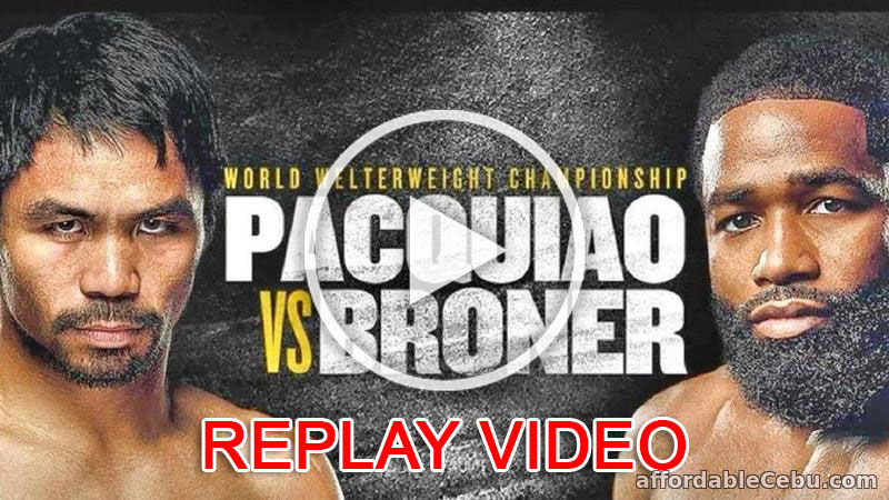Pacquiao vs Broner Replay Video