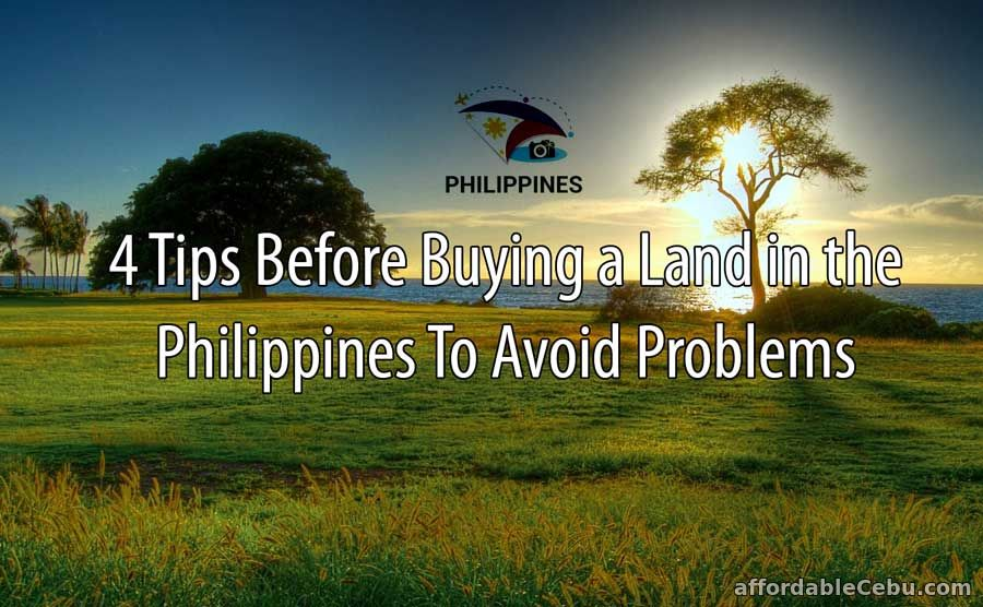 Tips Before Buying Land in Philippines