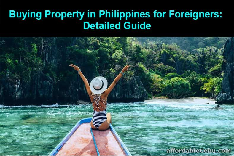 Buying Property in Philippines for Foreigners: Detailed Guide