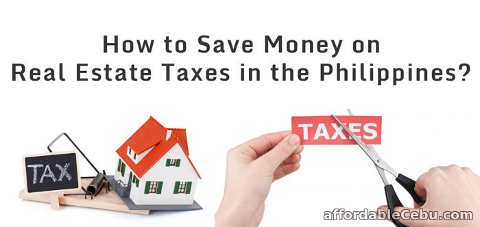 Save Money on Real Estate Taxes in Philippines