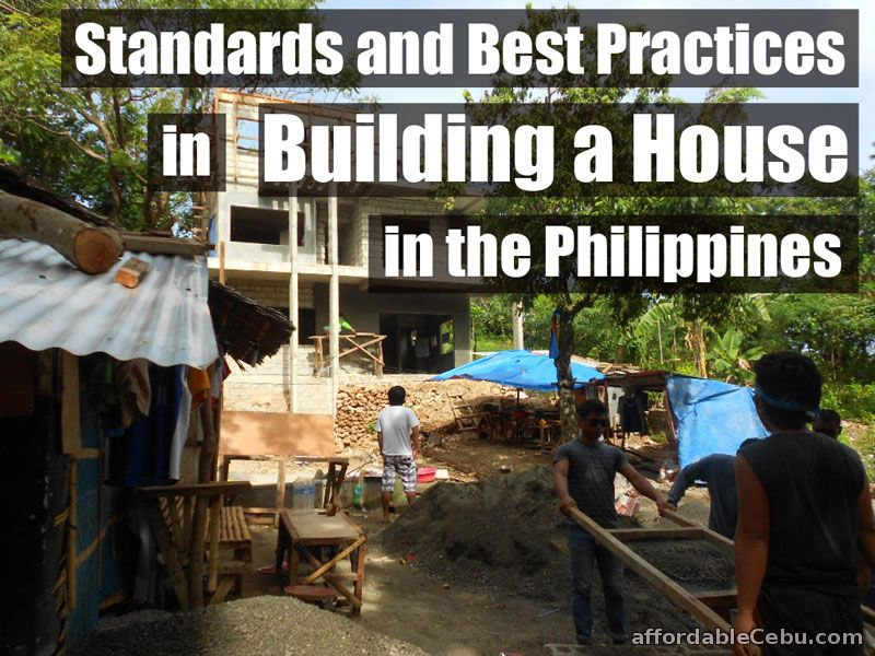 Standards and Best Practices in Building a House in Philippines