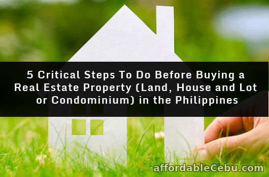 Steps to Do Before Buying Real Estate Property in Philippines
