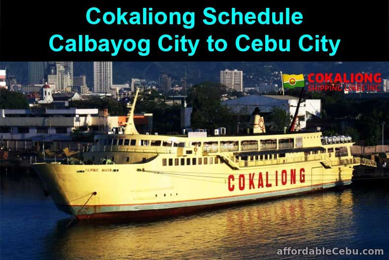 Cokaliong Schedule Calbayog City to Cebu City
