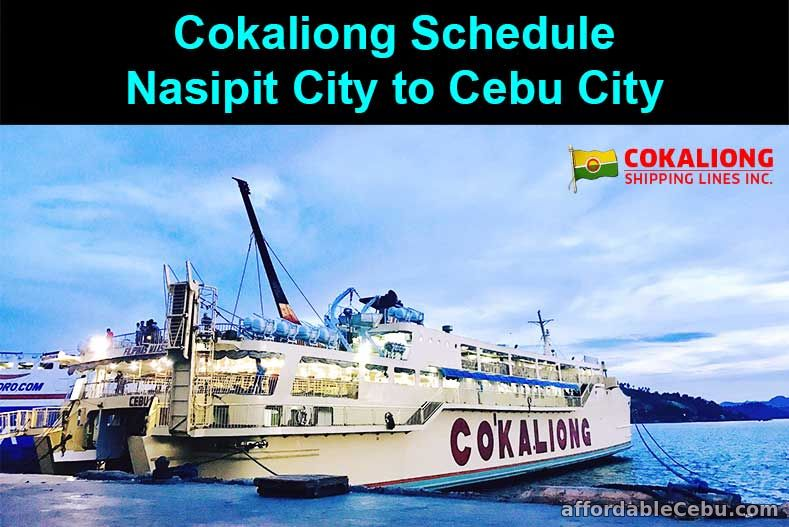 Cokaliong Schedule Nasipit City to Cebu City
