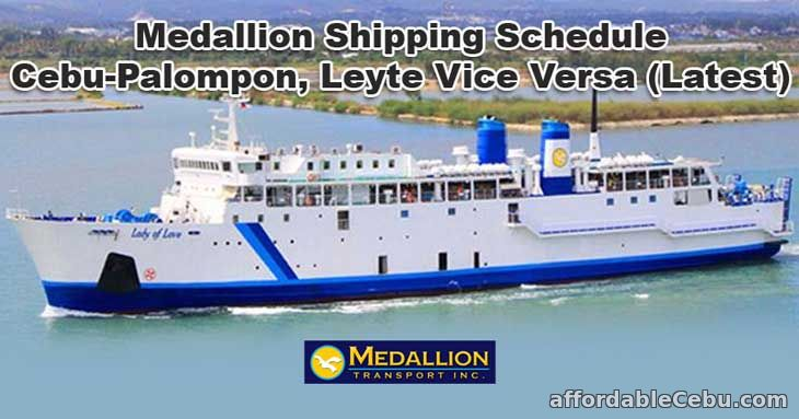 Medallion Shipping Schedule Cebu-Palompon, Leyte Vice Versa (Latest)