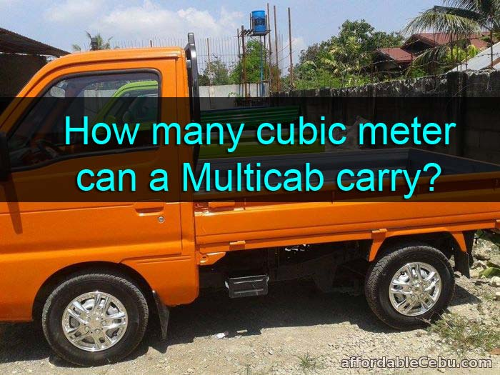 Cubic Meter a Multicab can Load